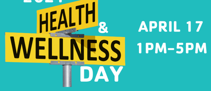 Health and Wellness Day | April 17th 1pm-5pm